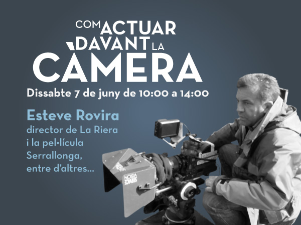 Curs de càmara amb Esteve Rovira